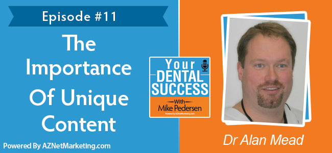 Your Dental Success podcast with Alan Mead