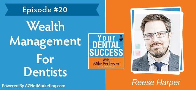 Reese Harper Financial Consultant To Dentists