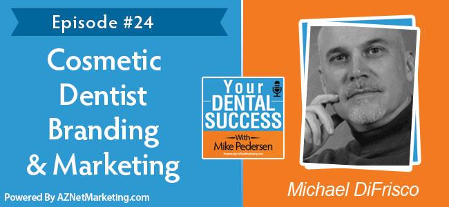 michael-difrisco-cosmetic-dentist-podcast