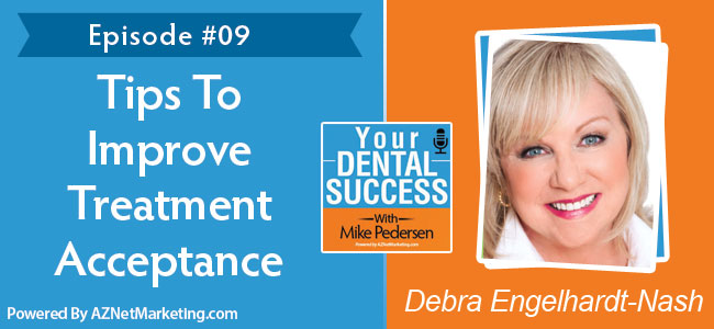Your Dental Success podcast With Debra Engelhardt-Nash