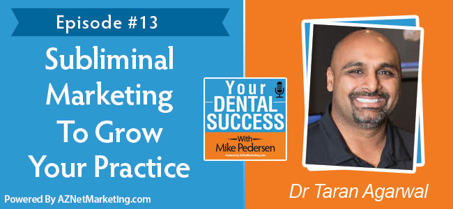 Dr Tarun Agarwal On Your Dental Success podcast