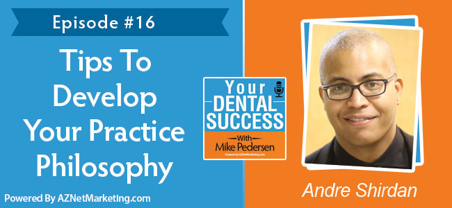 Andre Shirdan on Your Dental Success podcast