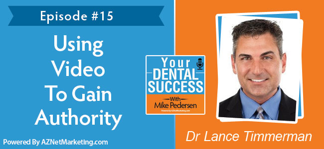 Dr Lance Timmerman on Your Dental Success podcast