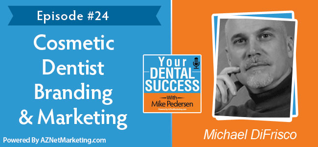 michael-difrisco-cosmetic-dentist-podcast