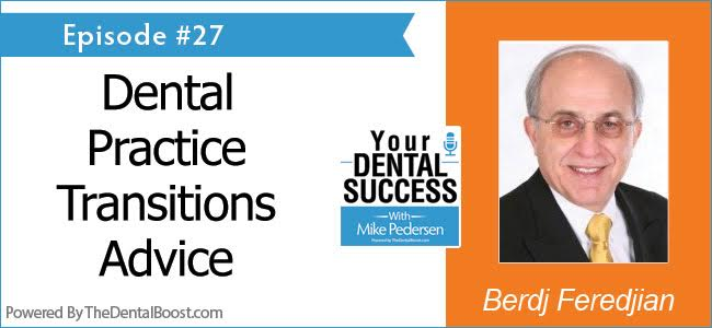 Berdj-Feredjian-your-dental-success-podcast