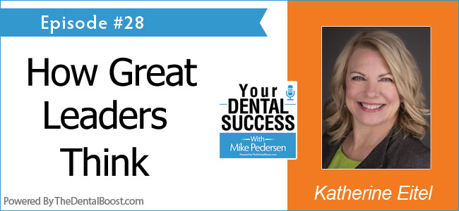 Katherine Eitel - Your Dental Success podcast